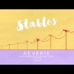 Stables announce the release of their second studio album 'Reverie'
